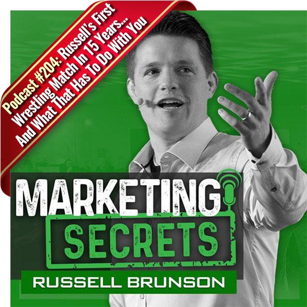 Marketing Secrets Episode 204