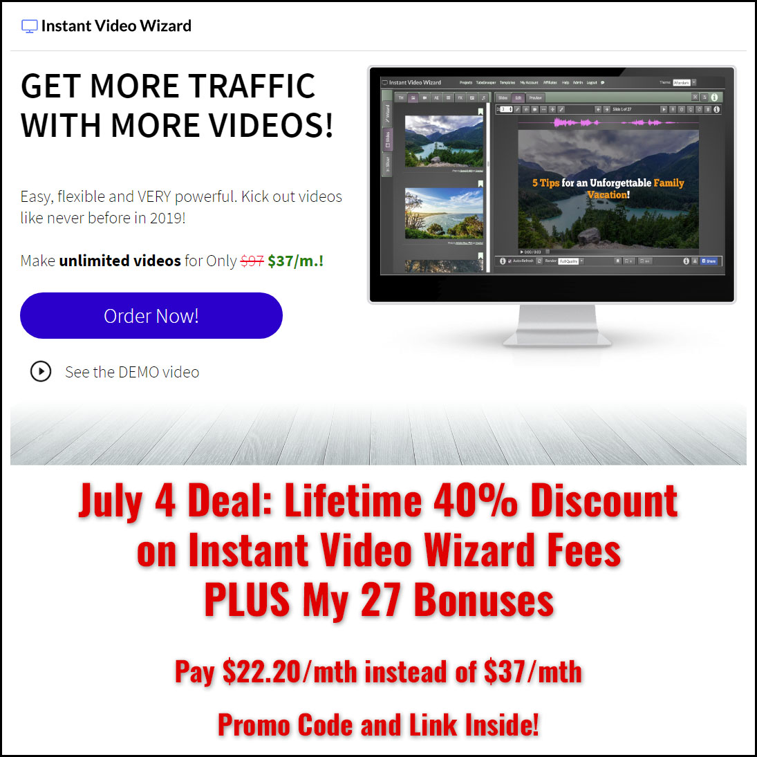 Instant Video Wizard July 4 Deal